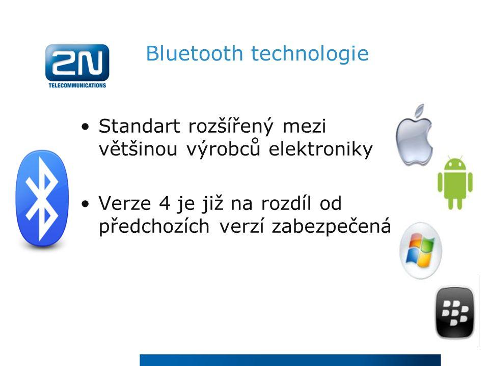 Bluetooth technologie Standart rozšířený mezi většinou výrobců elektroniky Verze 4 je již na rozdíl od předchozích verzí zabezpečená