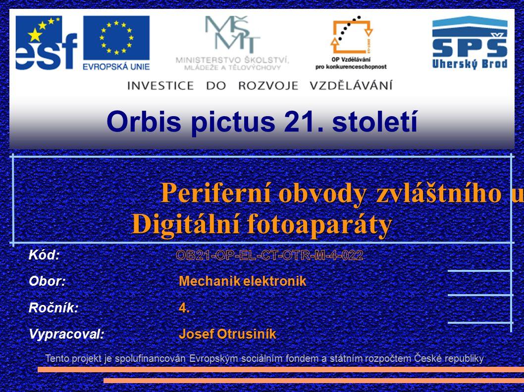 Třídy digitálních fotoaparátů http://www.photoextract.com/camera-picture/sony-alpha-dslr-a550.jpg