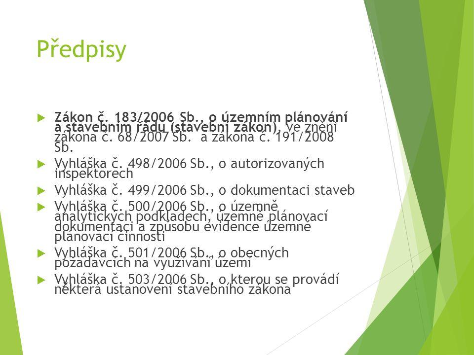 Předpisy – pokr. Vyhláška č. 268/2009 Sb., o technických požadavcích na výstavbu  Vyhláška č.