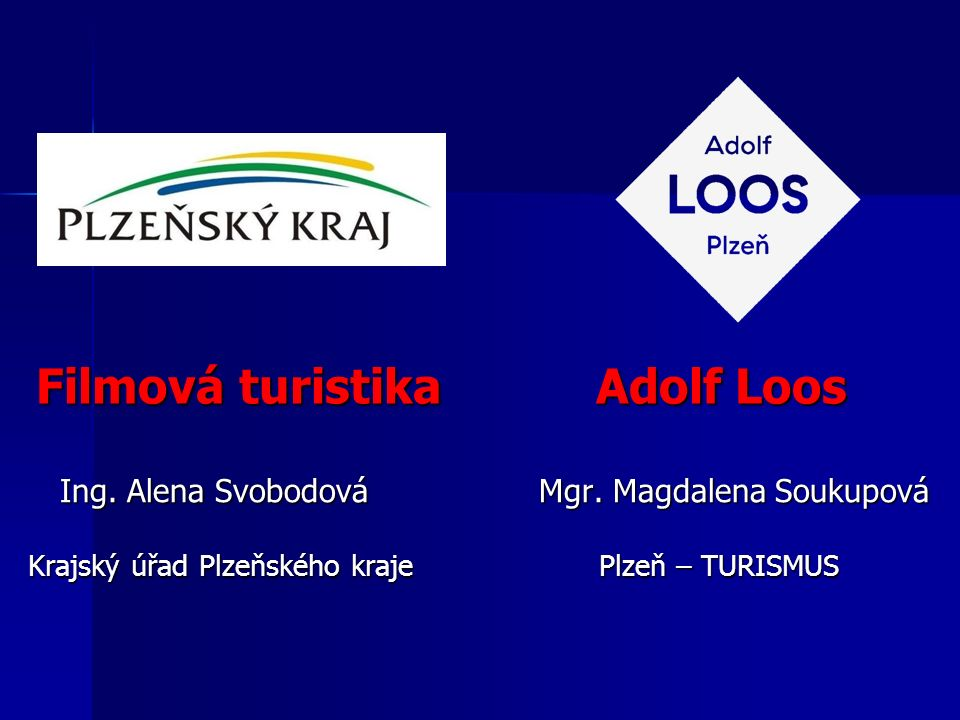 Filmová turistika Adolf Loos Filmová turistika Adolf Loos Ing.