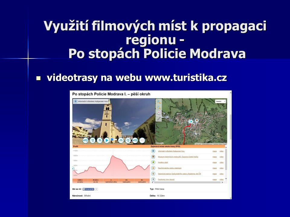 Využití filmových míst k propagaci regionu - Po stopách Policie Modrava videotrasy na webu www.turistika.cz videotrasy na webu www.turistika.cz