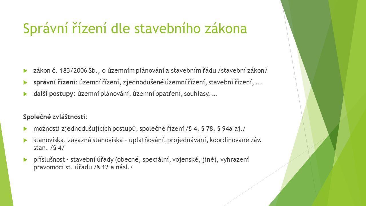 Správní řízení dle stavebního zákona  zákon č.