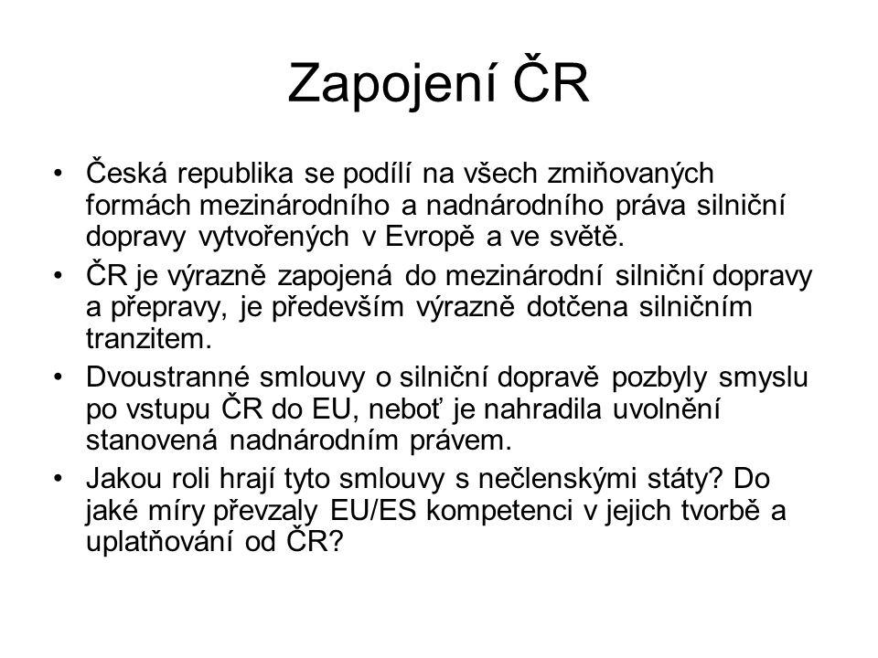 Zapojení ČR Česká republika se podílí na všech zmiňovaných formách mezinárodního a nadnárodního práva silniční dopravy vytvořených v Evropě a ve světě.