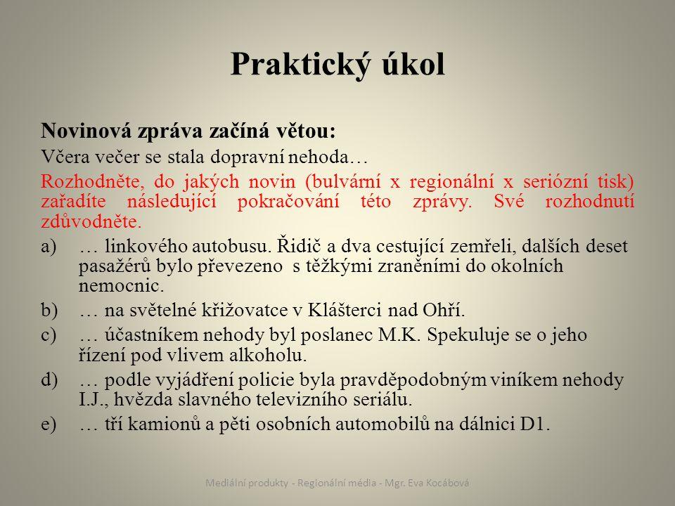 Prameny Roth, J.Mediální výchova v Čechách – tištěná média.