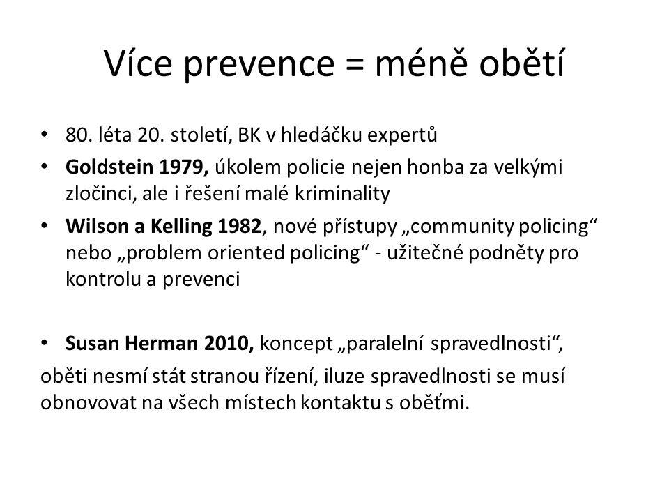 Více prevence = méně obětí 80. léta 20.