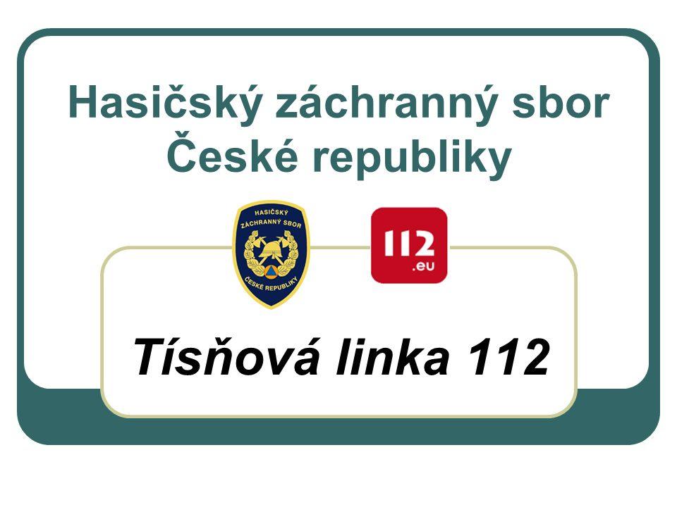 Hasičský záchranný sbor České republiky Tísňová linka 112