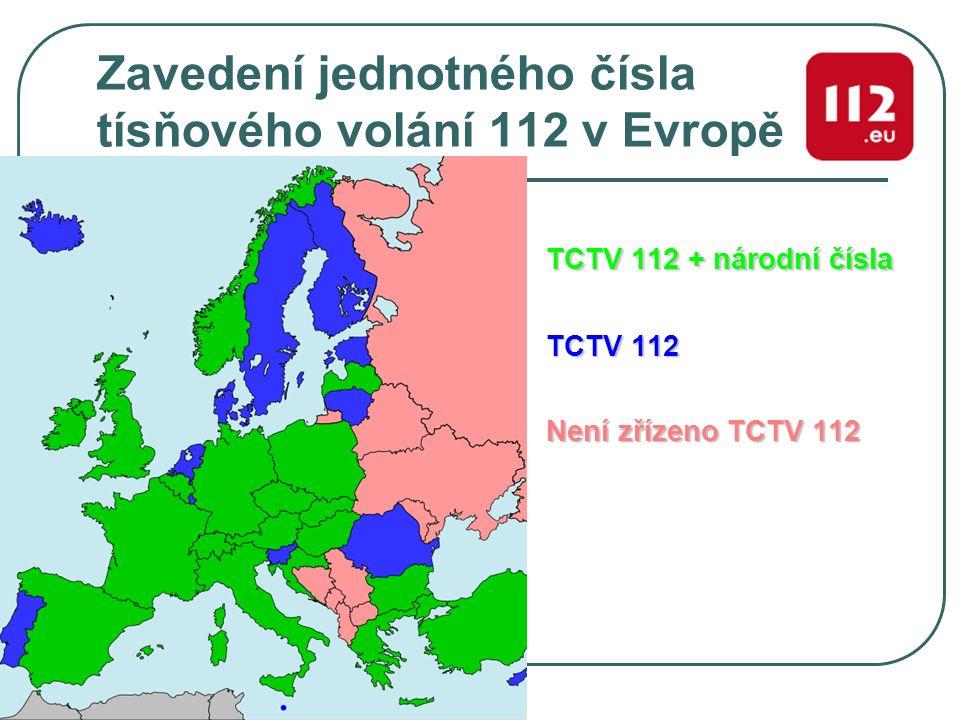 Zavedení jednotného čísla tísňového volání 112 v Evropě TCTV 112 + národní čísla TCTV 112 Není zřízeno TCTV 112