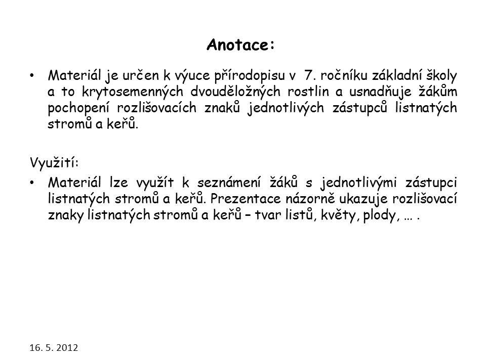 Materiál je určen k výuce přírodopisu v 7.
