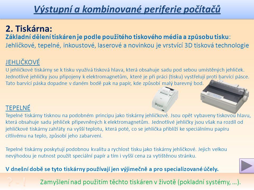 Výstupní a kombinované periferie počítačů Jaká je analogie parametrů zobrazení na mobilních zařízeních.