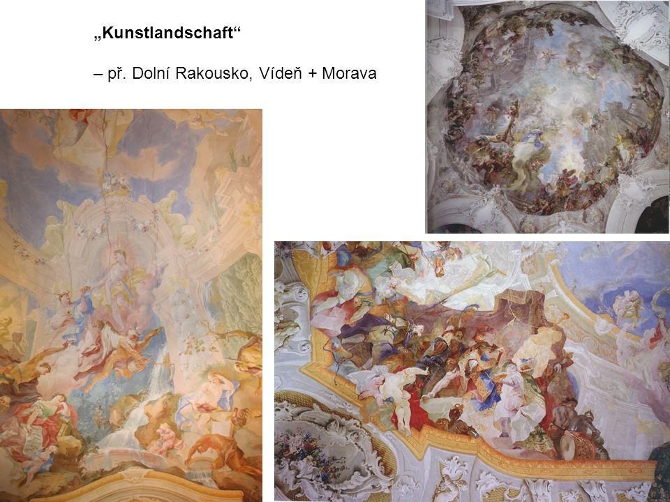 """""""Kunstlandschaft – př. Dolní Rakousko, Vídeň + Morava"""