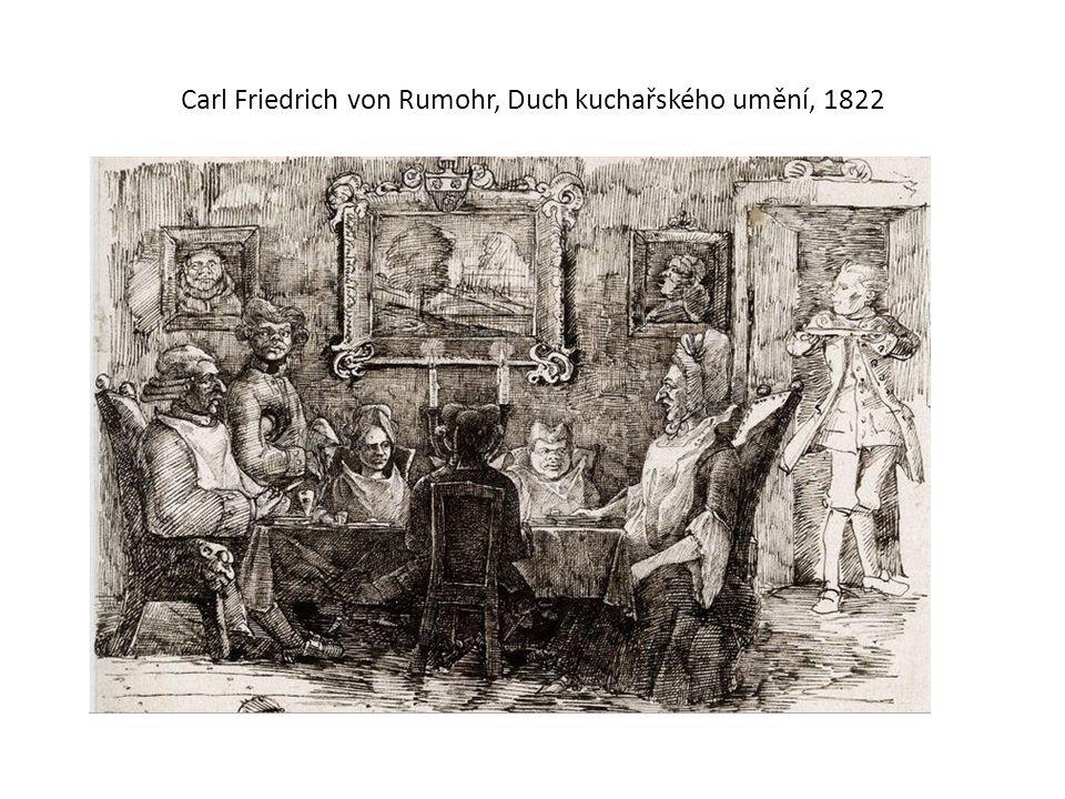 Carl Friedrich von Rumohr, Duch kuchařského umění, 1822