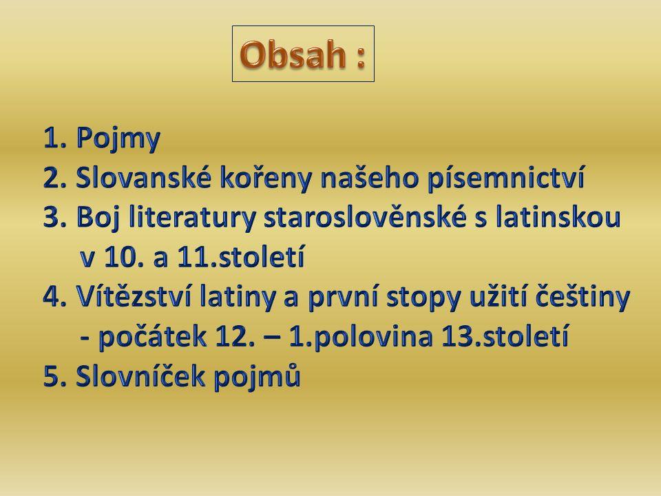 proglas evangelium legenda pasionál glosa glosátor kapitula kanovník staroslověnština hlaholice cyrilice pasionály