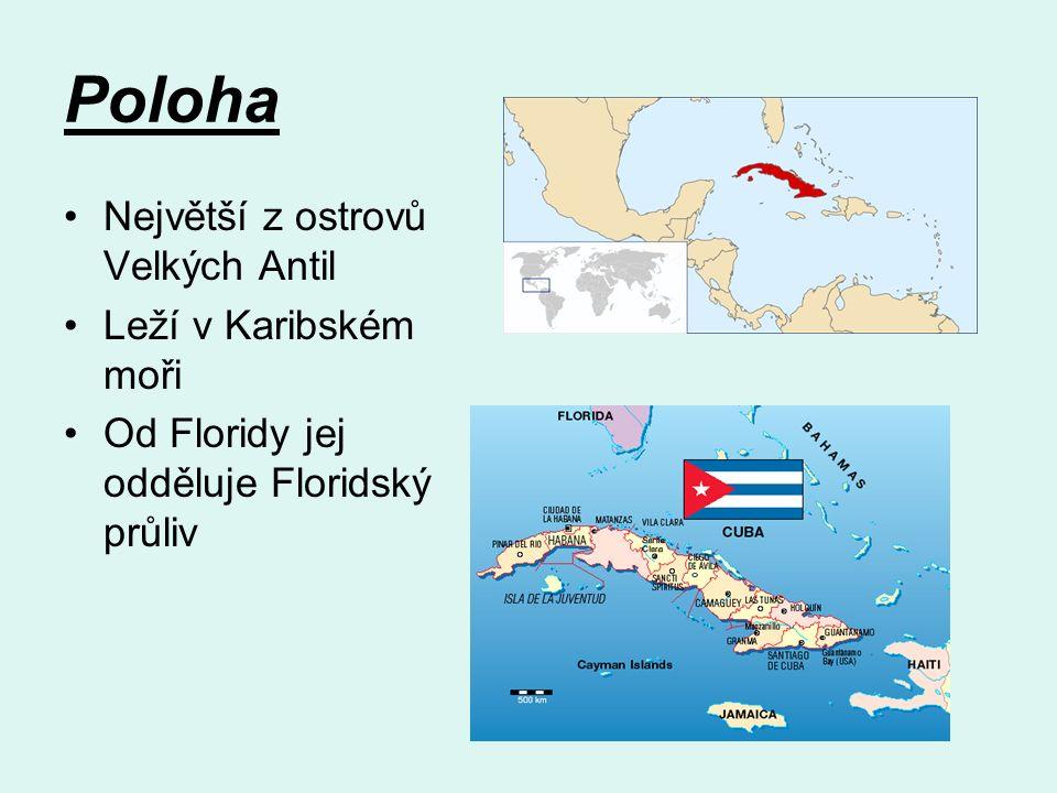 Poloha Největší z ostrovů Velkých Antil Leží v Karibském moři Od Floridy jej odděluje Floridský průliv