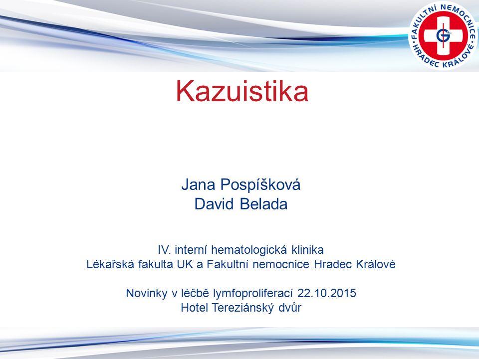Kazuistika Jana Pospíšková David Belada IV.