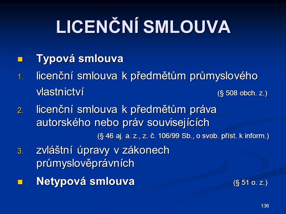 LICENČNÍ SMLOUVA Typová smlouva Typová smlouva 1.
