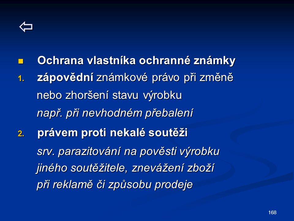 Ochrana vlastníka ochranné známky Ochrana vlastníka ochranné známky 1.