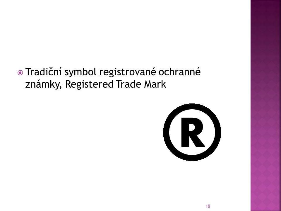  Tradiční symbol registrované ochranné známky, Registered Trade Mark 18