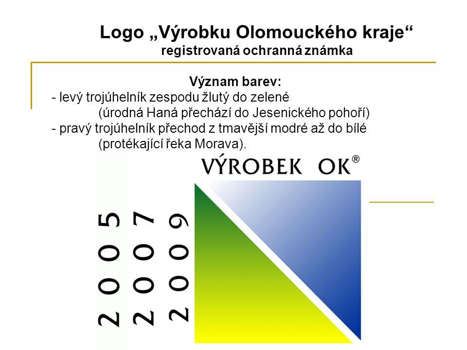 """Logo """"Výrobku Olomouckého kraje registrovaná ochranná známka Význam barev: - levý trojúhelník zespodu žlutý do zelené (úrodná Haná přechází do Jesenického pohoří) - pravý trojúhelník přechod z tmavější modré až do bílé (protékající řeka Morava)."""