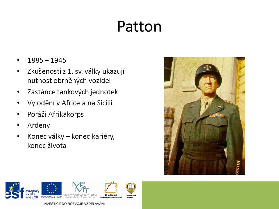 Patton 1885 – 1945 Zkušenosti z 1. sv.
