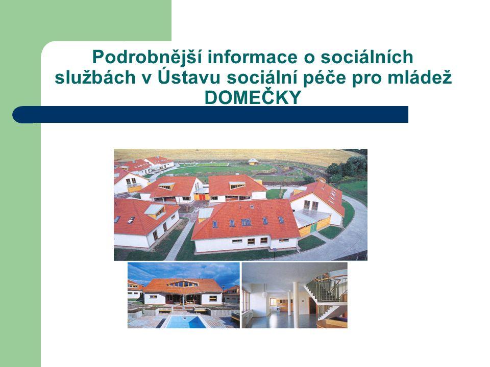 Podrobnější informace o sociálních službách v Ústavu sociální péče pro mládež DOMEČKY