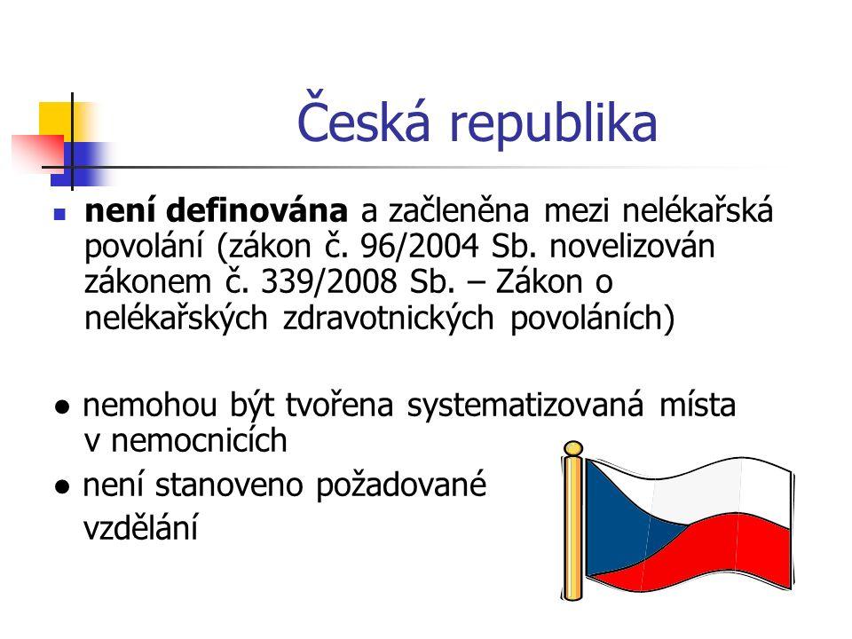 Česká republika není definována a začleněna mezi nelékařská povolání (zákon č.