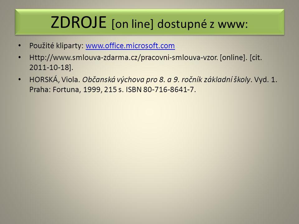 Použité kliparty: www.office.microsoft.comwww.office.microsoft.com Http://www.smlouva-zdarma.cz/pracovni-smlouva-vzor.