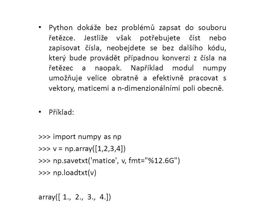 Python dokáže bez problémů zapsat do souboru řetězce.