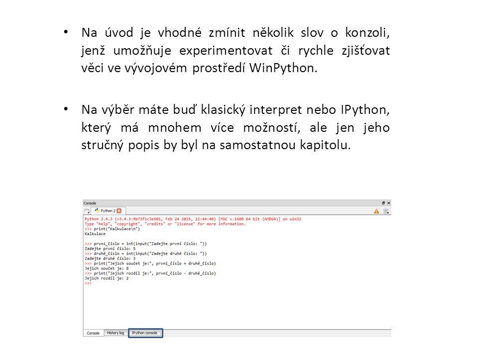 do/z paměti: po = pickle.dumps(o) – serializuje objekt o do proměnné po typu bytes() o = pickle.loads(po) – deserializuje bajt-objekt po do datové struktury o do/ze souboru: pickle.dump(o, file) – serializuje objekt o do binárního souboru file o = pickle.load(file) – deserializuje do objektu o serializovanou strukturu v binárním souboru file