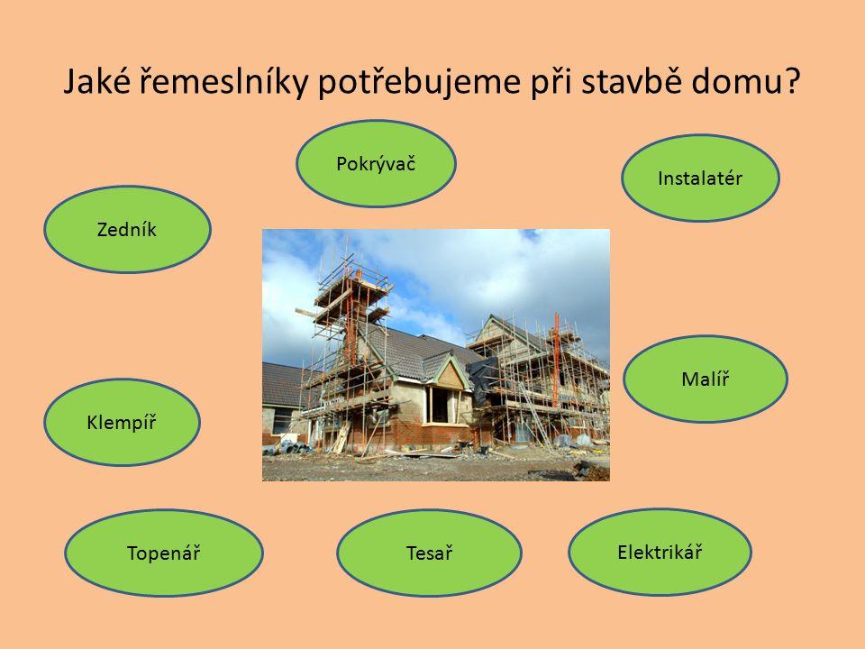 Jaké řemeslníky potřebujeme při stavbě domu.