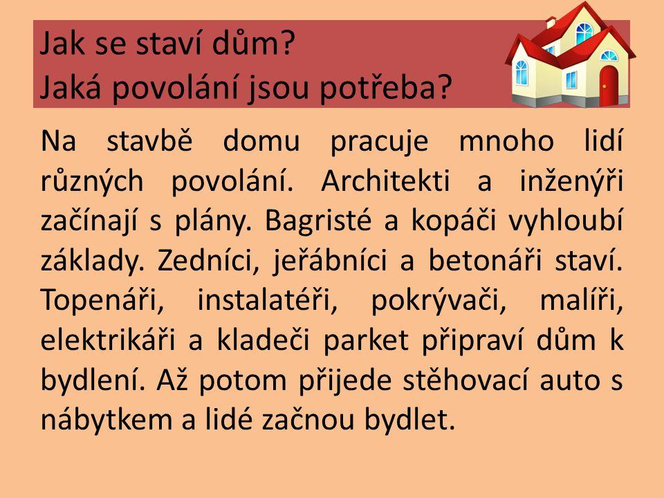Básničky Zedník Jiří Žáček Cihlu k cihle, cihlu k cihle, nabrat maltu na lžíci.