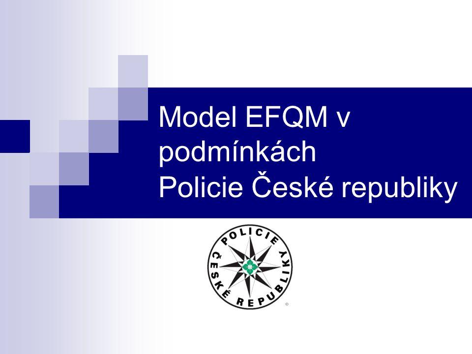 Model EFQM v podmínkách Policie České republiky