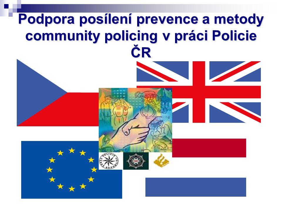 Podpora posílení prevence a metody community policing v práci Policie ČR