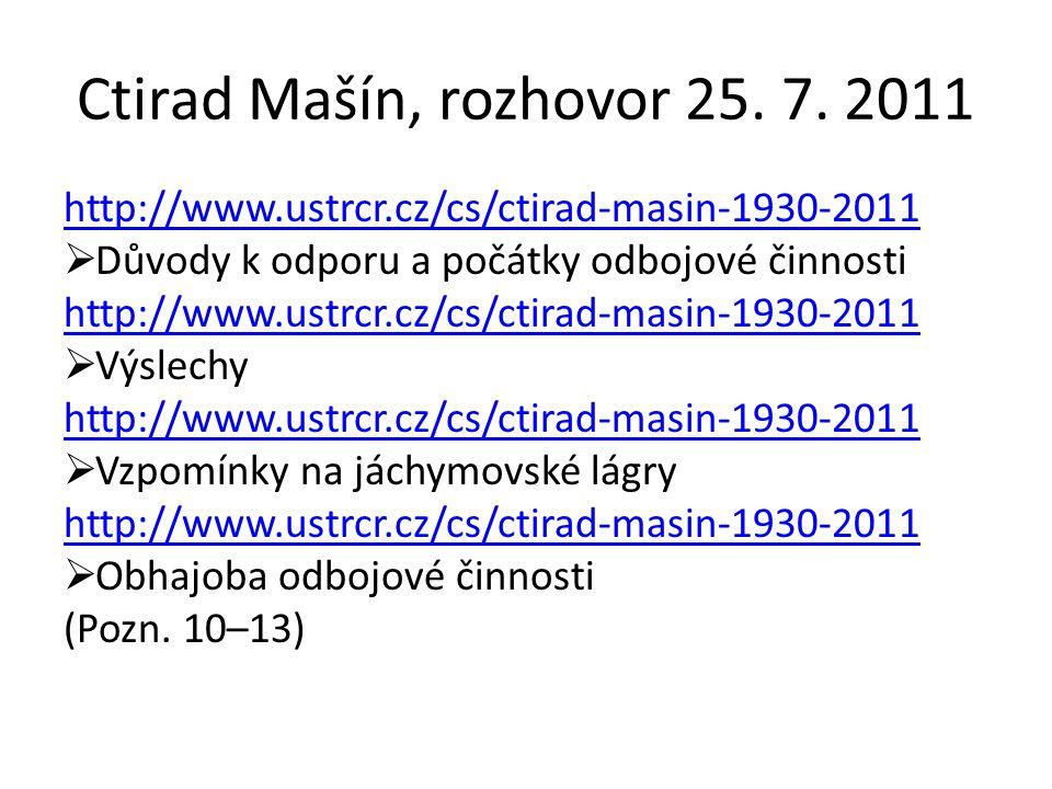 Ctirad Mašín, rozhovor 25. 7.