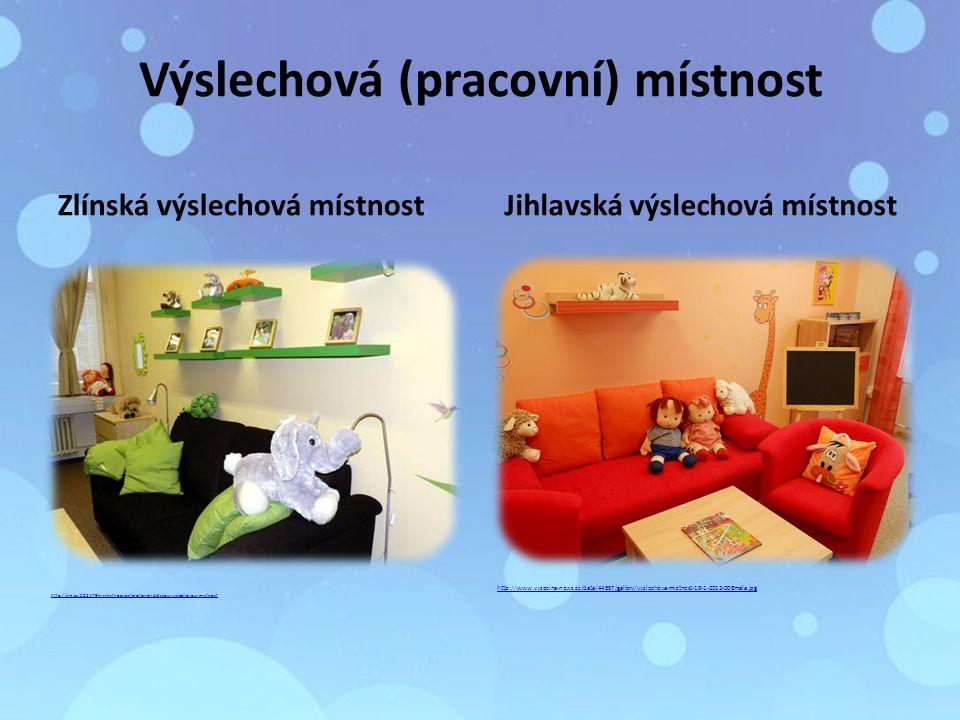 Výslechová (pracovní) místnost Zlínská výslechová místnost Jihlavská výslechová místnost http://zlin.cz/502179n-zlinsti-policiste-otevreli-detskou-vyslechovou-mistnost http://www.vysocina-news.cz/data/44657/gallery/vyslechova-mistnost-19-1-2012-008mala.jpg