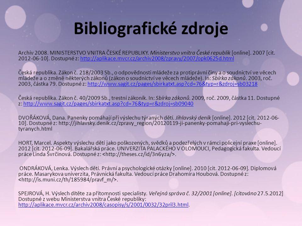 Bibliografické zdroje Archiv 2008. MINISTERSTVO VNITRA ČESKÉ REPUBLIKY.