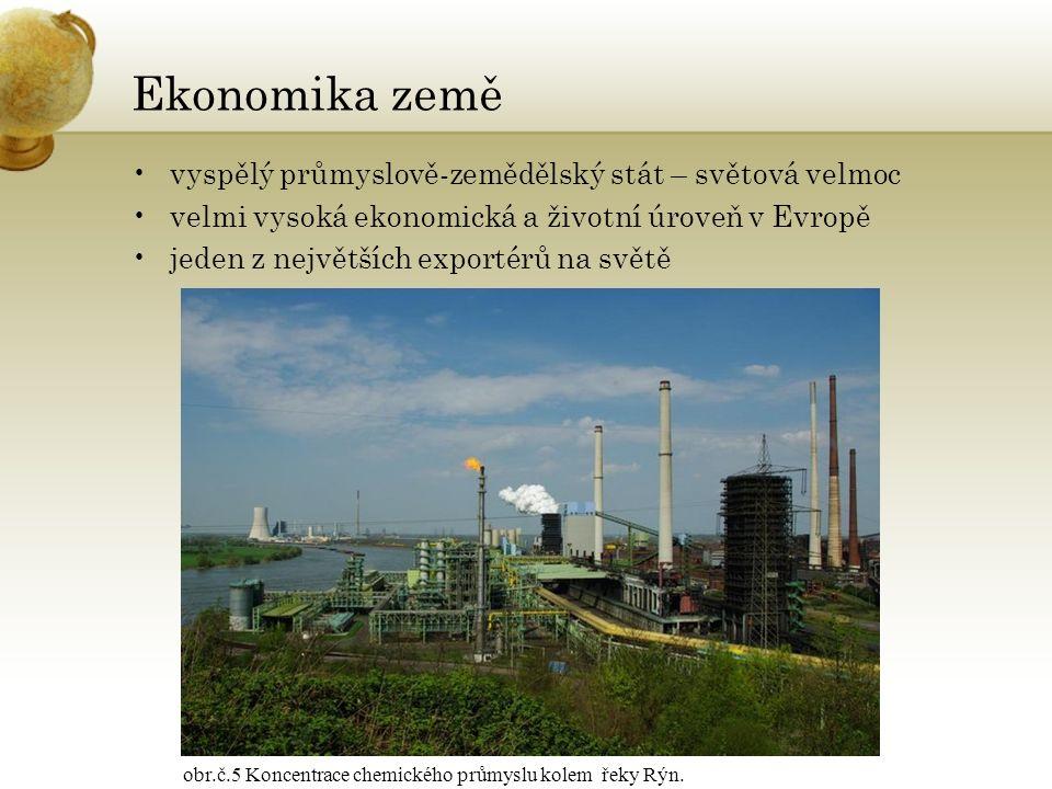 Ekonomika země vyspělý průmyslově-zemědělský stát – světová velmoc velmi vysoká ekonomická a životní úroveň v Evropě jeden z největších exportérů na s