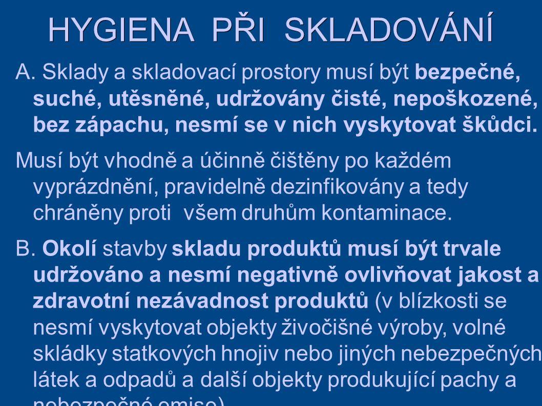 HYGIENA PŘI SKLADOVÁNÍ A.