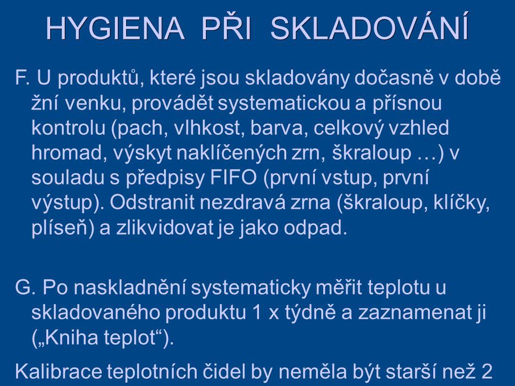 HYGIENA PŘI SKLADOVÁNÍ F.