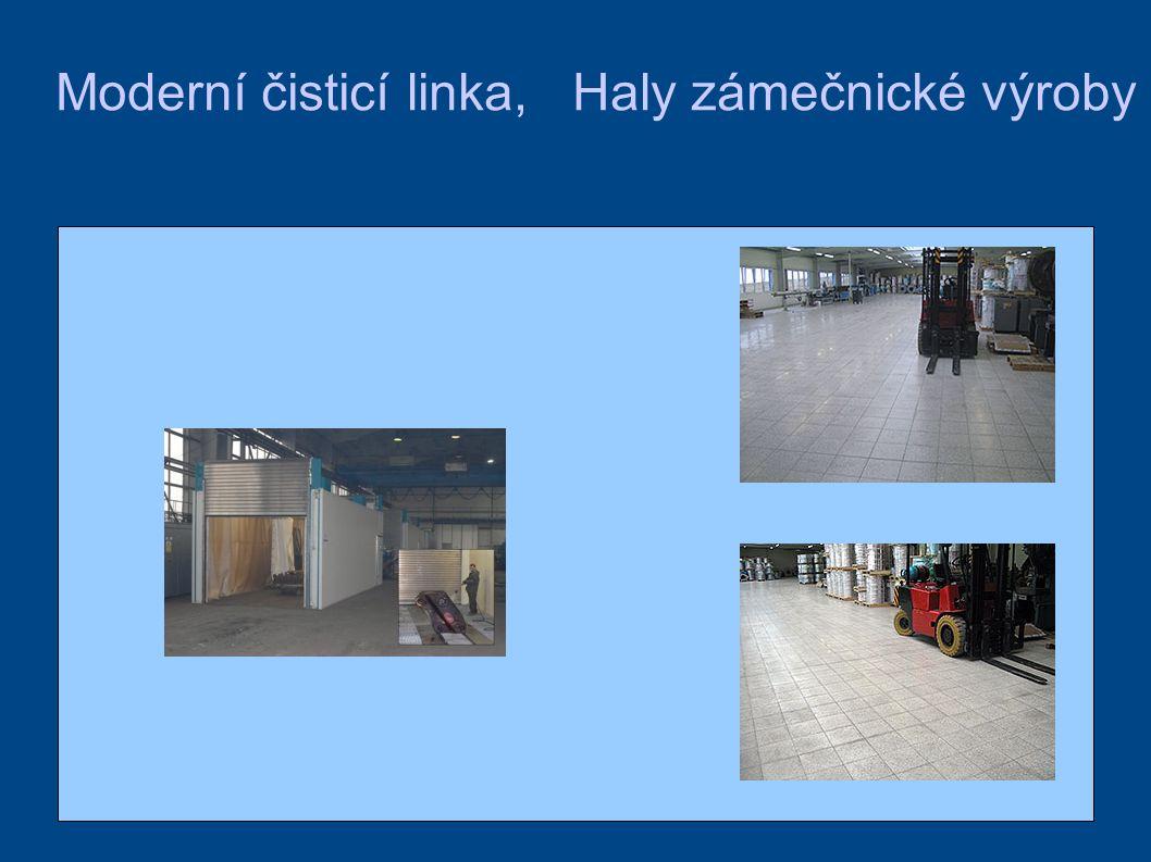 Moderní čisticí linka, Haly zámečnické výroby