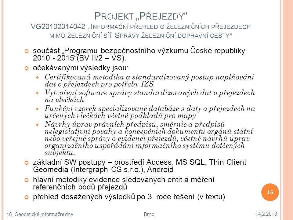 """S OUHRNNÝ TOK DAT ZPRACOVÁVANÝCH V PROJEKTU """"P ŘEJEZDY 14.2.2013 16 48."""