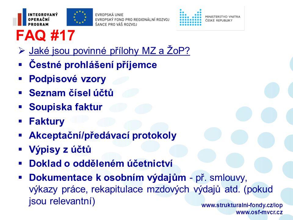 FAQ #17  Jaké jsou povinné přílohy MZ a ŽoP.