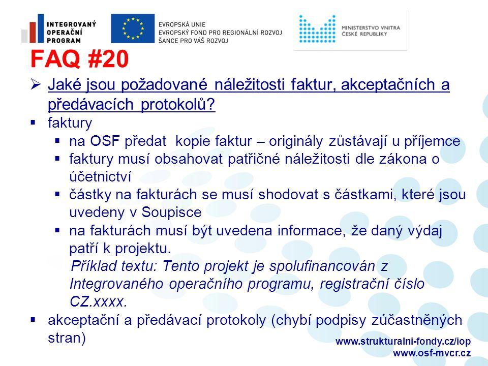 FAQ #20  Jaké jsou požadované náležitosti faktur, akceptačních a předávacích protokolů.