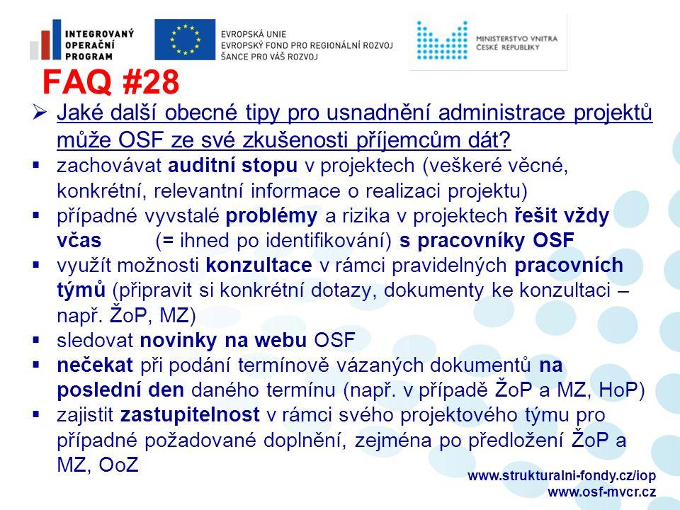 FAQ #28  Jaké další obecné tipy pro usnadnění administrace projektů může OSF ze své zkušenosti příjemcům dát?  zachovávat auditní stopu v projektech
