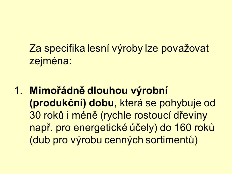 SYSTEMIZACE FUNKCÍ (užitky z lesa, soukromé a veřejné statky) (Matějíček 2001, 2005)