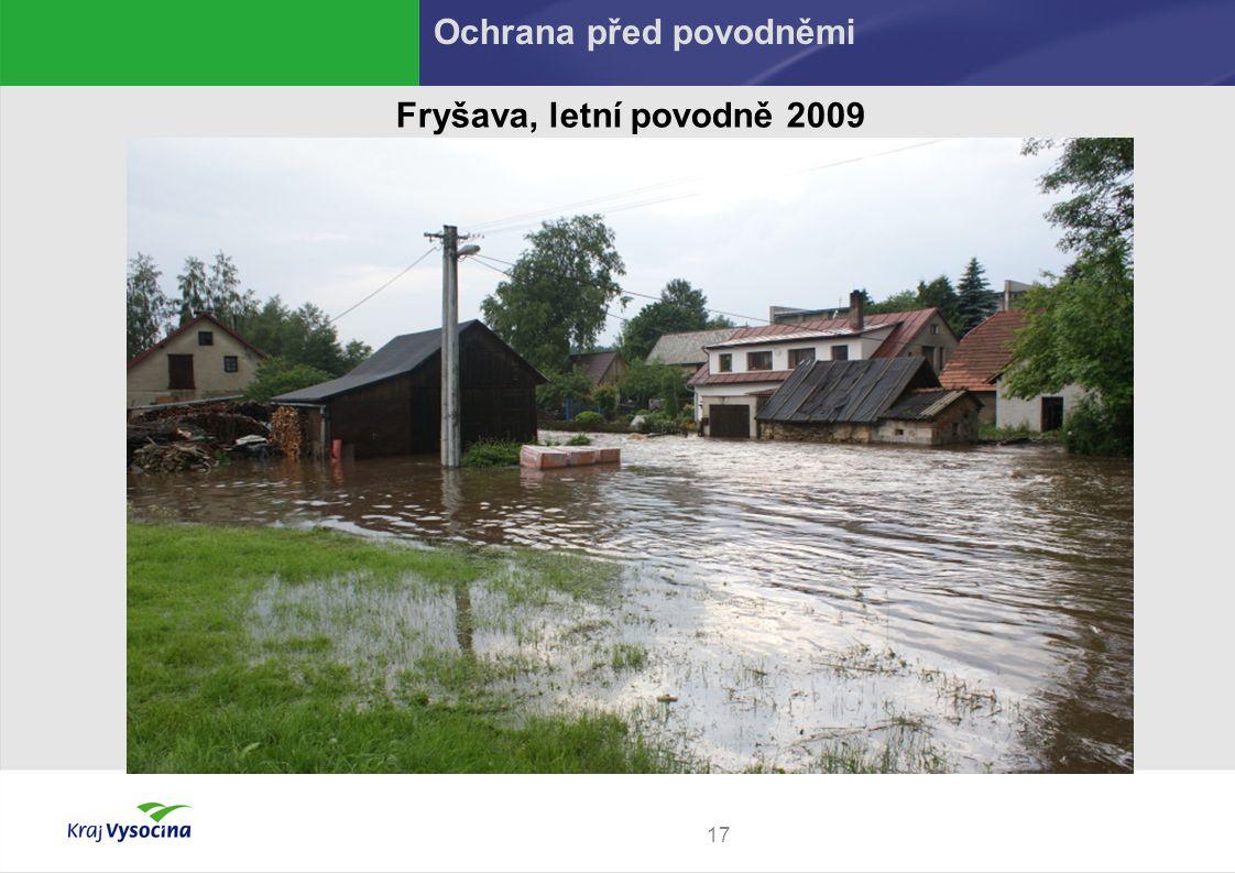 17 Fryšava, letní povodně 2009 Ochrana před povodněmi