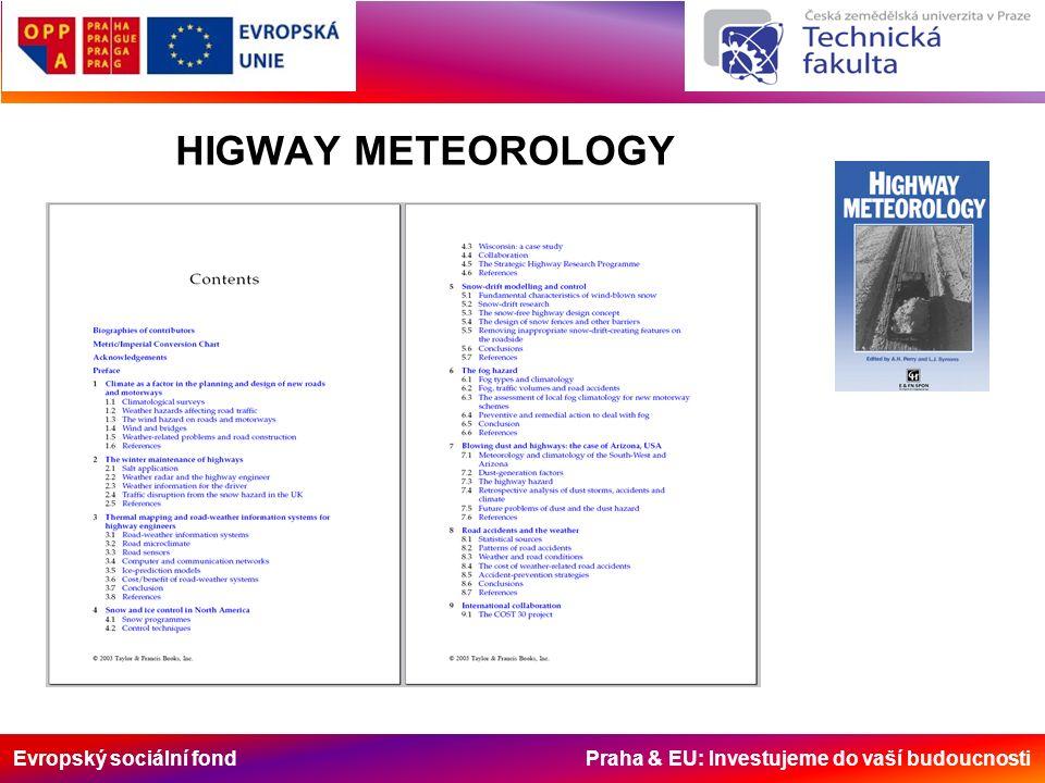 Evropský sociální fond Praha & EU: Investujeme do vaší budoucnosti HIGWAY METEOROLOGY