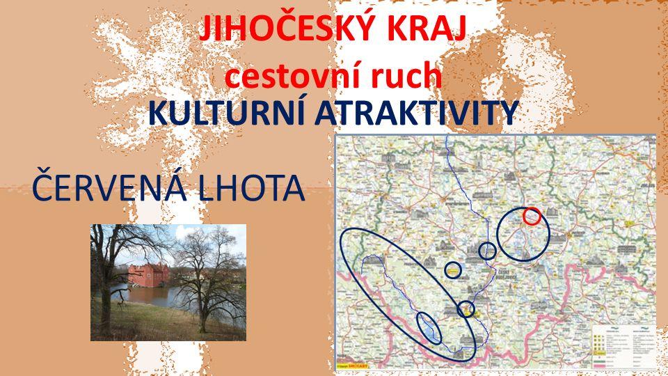 JIHOČESKÝ KRAJ cestovní ruch KULTURNÍ ATRAKTIVITY ČERVENÁ LHOTA