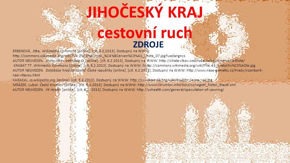 JIHOČESKÝ KRAJ cestovní ruch ZDROJE ERBENOVÁ, Jitka.