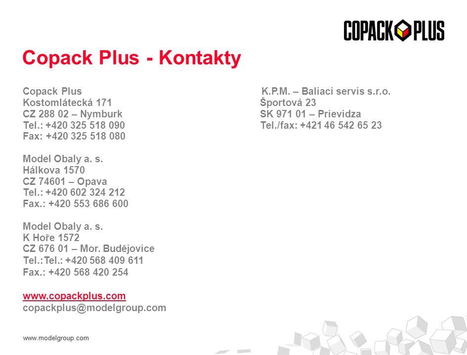 www.modelgroup.com Copack Plus K.P.M. – Baliaci servis s.r.o. Kostomlátecká 171 Športová 23 CZ 288 02 – Nymburk SK 971 01 – Prievidza Tel.: +420 325 5