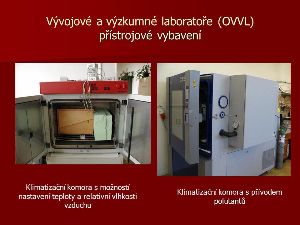 Klimatizační komora s možností nastavení teploty a relativní vlhkosti vzduchu přístrojové vybavení Vývojové a výzkumné laboratoře (OVVL) přístrojové vybavení Klimatizační komora s přívodem polutantů